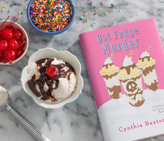 Cynthia Baxter Dishes Out a Riveting Hot Fudge Murder