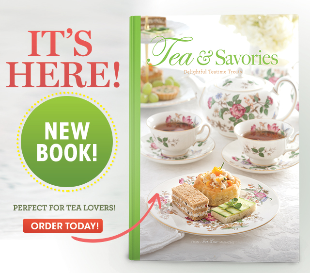 Tea and Savories Is Here!