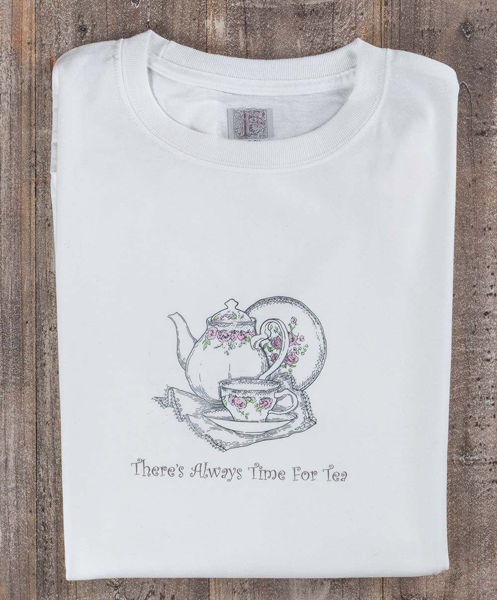 """Traditional """"There's Always Time for Tea"""" - shirt"""