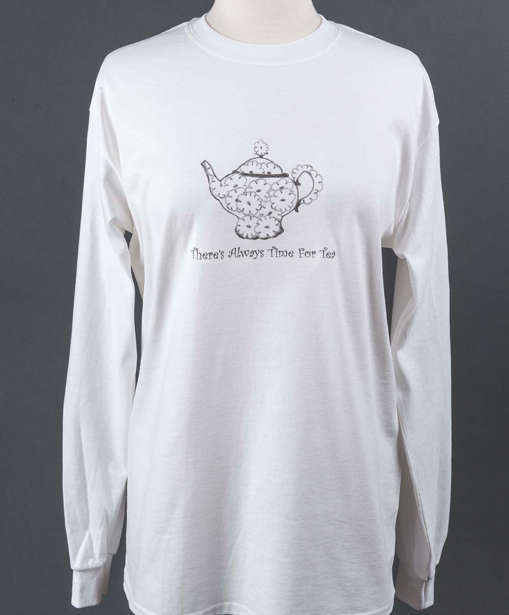 """Whimsical """"There's Always Time for Tea"""" - long sleeve shirt"""