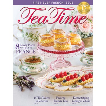 TeaTime March/April 2018 Issue Preview - TeaTime Magazine
